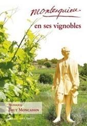 Dégustation littéraire : Montesquieu en ses vignobles   CEPDIVIN - Les Imaginaires du Vin   Scoop.it