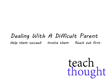 Dealing With A Difficult Parent (communication skills for VPs/Principals)   EDUbits&pieces   Scoop.it