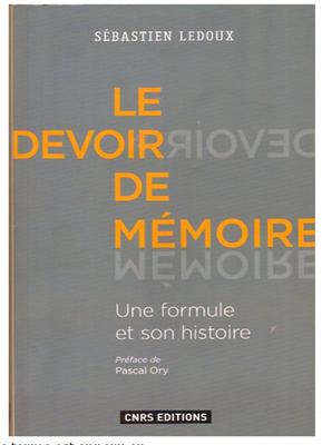 Le devoir de mémoire - Une formule ... - La Cliothèque   Anaquel de libros, blogs y videos   Scoop.it