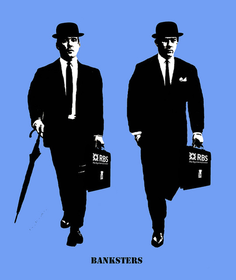 Bankster   The Occupy Movement and Related Issues   Scoop.it