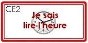 M - Lire l'heure | Classe de CE1 | Scoop.it