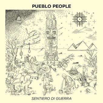 Pueblo People - Sentiero di Guerra - 2014 | Il Rock Emergente Italiano | Scoop.it