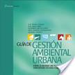 Guía de Gestión Ambiental Urbana | Gestión urbana | Scoop.it