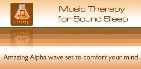 Music Therapy for Sound Sleep - Applications Android sur Google Play | Android Apps | Scoop.it
