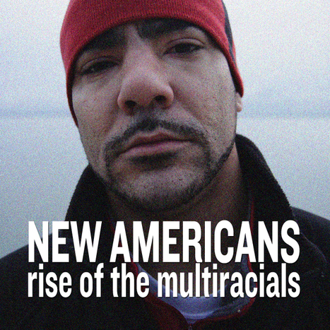 New Americans Documentary | Mixed American Life | Scoop.it