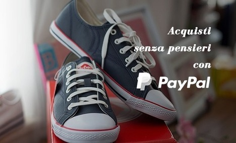 Acquisti senza pensieri e reso gratuito con Paypal   Web Marketing Italia   Scoop.it