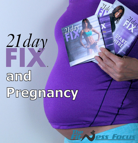 21 Day Fix While Pregnant? Be Safe for You & Baby - The Fitness Focus   Health & Fitness   Scoop.it