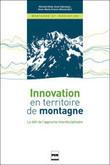PUG : Innovation en territoire de montagne - Le défi de l'approche interdisciplinaire | Montagne, terre d'innovation | Scoop.it