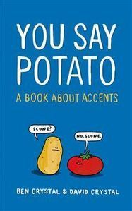 You Say Potato | English Phonology | Scoop.it