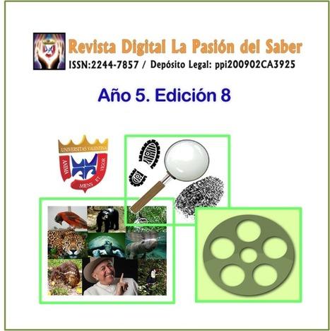 Publicada 8va Edición de la Revista Digital La Pasión del Saber   Investigaciones en TIC, y educación a distancia   Scoop.it