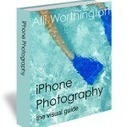 iPhone Photography:The Visual Guide | Photography | Scoop.it