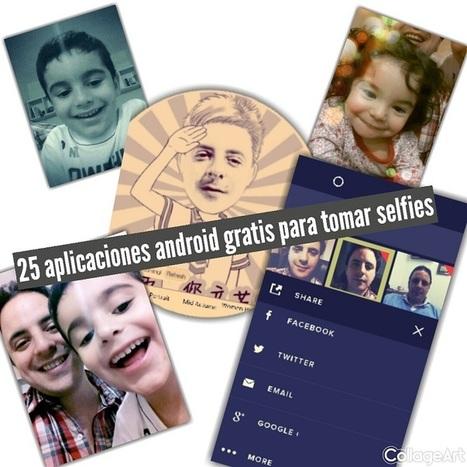#gratis 25 aplicaciones Android para tomar selfies | MLKtoSCL | Scoop.it