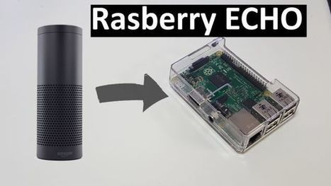 Build a Raspberry Pi-Powered DIY Amazon Echo | Tech - mostly Apple | Scoop.it
