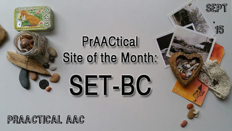 PrAACtical Site of the Month: SET-BC | AAC: Augmentative and Alternative Communication | Scoop.it