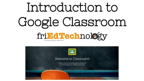 friEdTechnology: Getting Started with Google Classroom   Edu-Recursos 2.0   Scoop.it