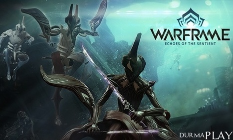 Warframe Sentient'lerin Yank | DurmaPlay | Scoop.it