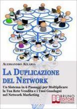 News marketing.ebook la duplicazione del network: come aumentare ... - ebook italiani | Io scrivo, leggo, bloggo, racconto, recensisco | Scoop.it