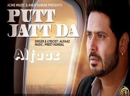 Putt Jatt Da Lyrics - Alfaaz | Hindi Song Lyrics | Scoop.it