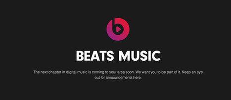 La plateforme de streaming Beats Music débarquera en 2014 - Webzeen   Musical Industry   Scoop.it