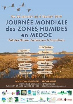 ENVIRONNEMENT >10èmes Journées Mondiales des Zones Humides dans le Médoc: demandez le programme! | Revue de presse Pays Médoc | Scoop.it