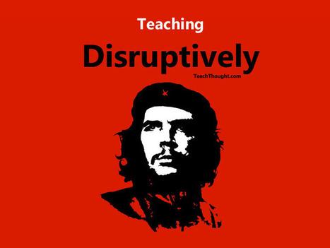 Teaching Disruptively   Educational Technology - Yeshiva Edition   Scoop.it