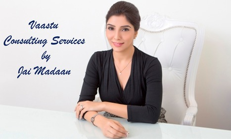 Need advice on removing Vaastu Dosh from your property?   JAI MADAAN   Scoop.it