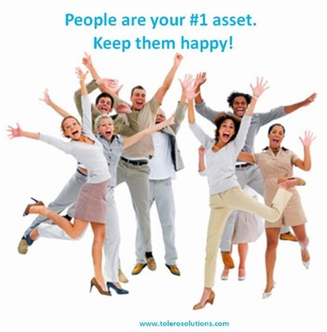 5 Ways to Keep Your Employees Happy | Tolero Solutions | Tolero Solutions: Organizational Improvement | Scoop.it