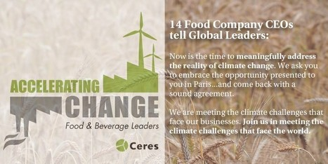 The CEOs of Coca-Cola, The Hain Celestial Group, Inc., Hershey's and PepsiCo Join Food & Beverage Call for Climate Action — Ceres | Food&Bev - Sustainability Authenticity Safety | Scoop.it