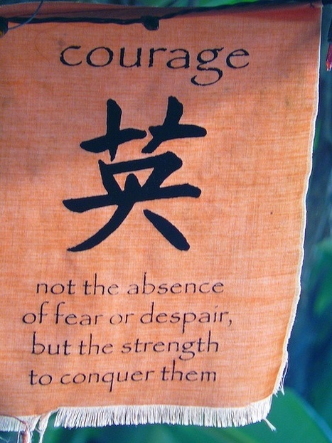 Courage is the Key to Great Leadership | Surviving Leadership Chaos | Scoop.it