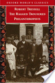 The Ragged Trousered Philanthropists | Social Policy - Welfare & Society. History, Ideology, Poverty & the Future | Scoop.it