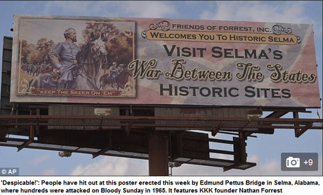 """KKK founder remembered in billboard at the foot of Selma bridge"" 