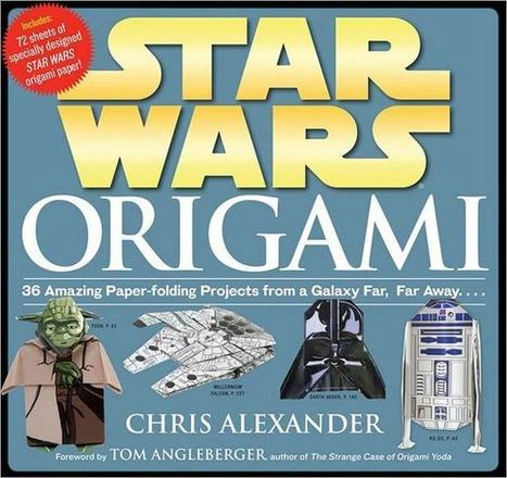 Un livre d'Origami basé sur l'univers Star Wars - Be Geek | And Geek for All | Scoop.it
