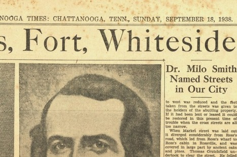 Conversation to action: Digitizing Chattanooga's historical newspapers | Tennessee Libraries | Scoop.it