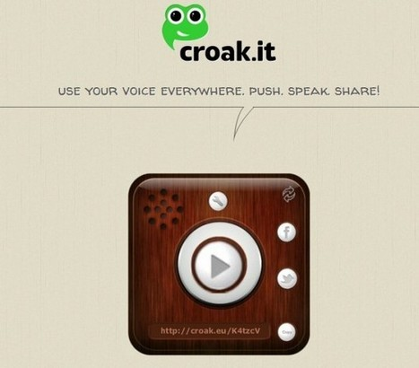 Croak.it – Graba, altera y distribuye tu voz | tec3eso | Scoop.it