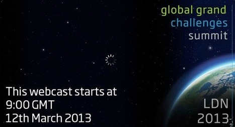 Global Grand Challenges Summit March 12–13 to be webcast live | KurzweilAI | Global Brain | Scoop.it