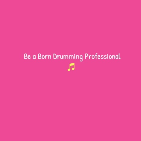 Be a Born Drumming Professional   how to play the drums   Scoop.it