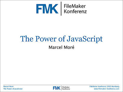 The Power of JavaScript « Marcel Moré • Randnotizen | FileMaker | Learning FileMaker | Scoop.it