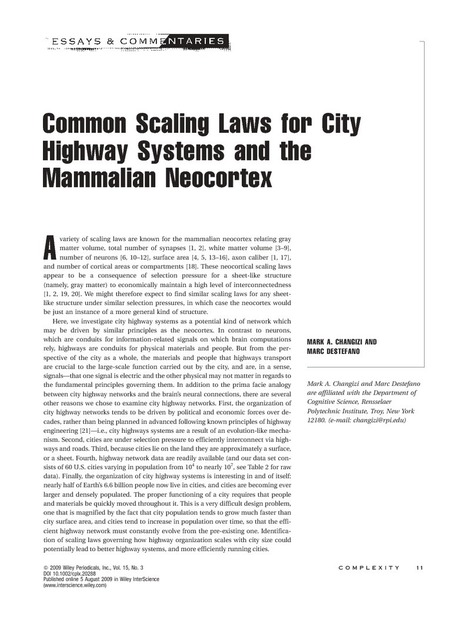 Common scaling laws for city highway systems and the mammalian neocortex - Changizi - 2009 - Complexity - Wiley Online Library | Philosophy and Complexity | Scoop.it