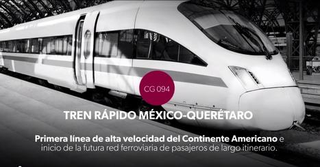 PRIMERA LINEA DE TREN DE ALTA VELOCIDAD EN LATINOAMERICA: MEXICO - QUERETANO ~ MOS INGENIEROS - BLOG DE INGENIERÍA   INGENIERIA   Scoop.it