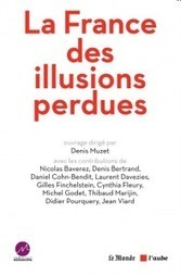 La France des illusions perdues: l'enquête exclusive de l'institut Médiascopie | Le Monolecte | Scoop.it