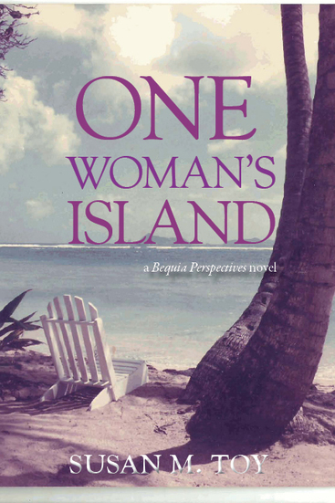 One Woman's Island – more advance praise! | Bequia - All the Best! | Scoop.it