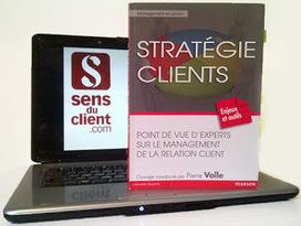 Sens du client - Le blog des professionnels du marketing client et de ...   E-RELATION CLIENT   Scoop.it