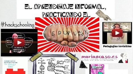 "Aprendizaje informal, el espíritu ""Edupunk"" | Inteligencia Colectiva | Scoop.it"