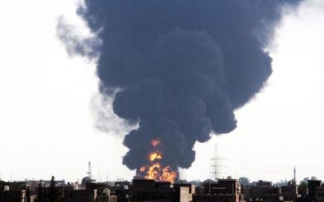 Vast Libya petrol tank fire 'out of control' after militia rocket strike - Telegraph.co.uk | Saif al Islam | Scoop.it