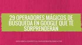 29 operadores de búsqueda mágicos para exprimir Google | El rincón de mferna | Scoop.it