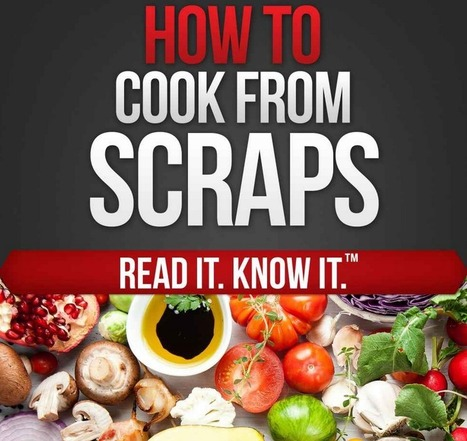 FREEbie:  How To Cook From Scraps! | Sweepstakes & Deals | Scoop.it