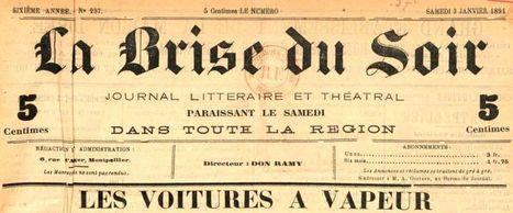 Un véhicule d'avenir : la voiture à vapeur, Montpellier 1891 | GenealoNet | Scoop.it