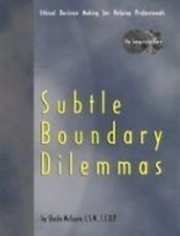 Subtle Boundary Dilemmas DVD - Ethical Decision...