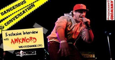 WeAreChange Interviews AWKWORD   AWKWORD   Important, Re AWKWORD   Scoop.it
