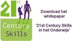 Whitepaper '21st century skills in het onderwijs' | Merlijn eigentijds en toekomst gericht onderwijs | Scoop.it